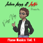 Julian Keyz & InNo Presents... Professor Keyz Piano Basics (Vol. 1)