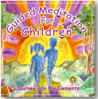 Guided Meditation for Children - Journey into the Elements