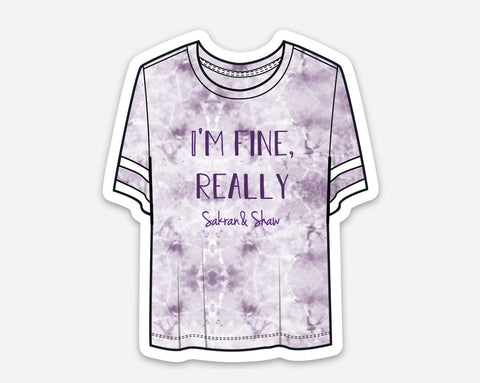 I'm Fine Really Sticker