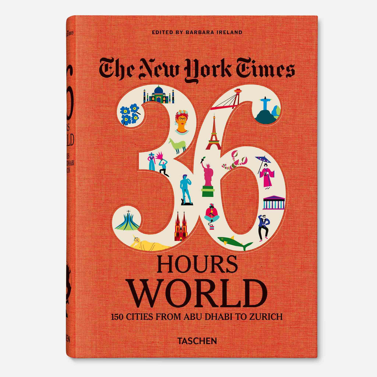 NYT. 36 Hours. World. 150 Cities from Abu Dhabi to Zurich / Default