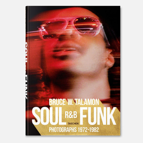 Bruce W. Talamon. Soul. R&B. Funk. Photographs 1972–1982