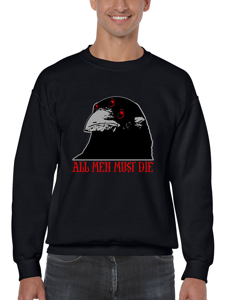 Three-eyed Crow All men must die men sweatshirt - ALLNTRENDSHOP - 1