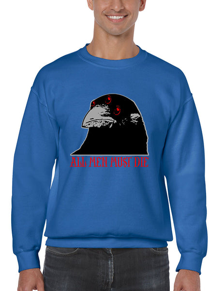 Three-eyed Crow All men must die men sweatshirt - ALLNTRENDSHOP - 5