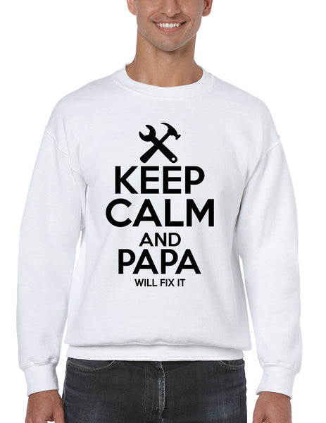 Men's Sweatshirt Keep Calm And Papa Will Fix It Papa Gift Idea Top - ALLNTRENDSHOP - 3
