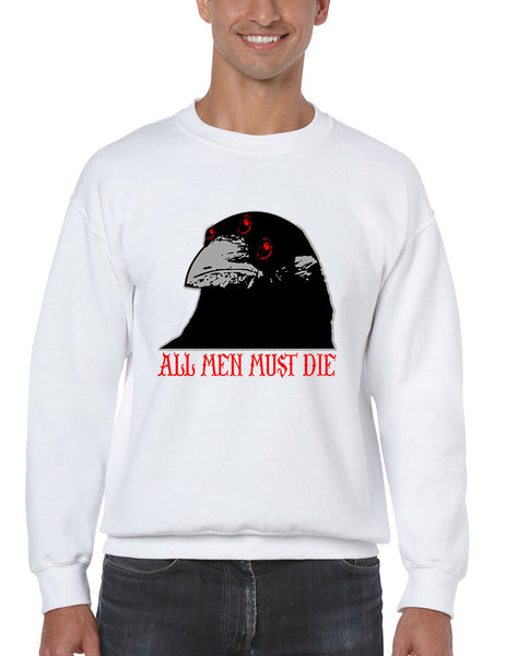 Three-eyed Crow All men must die men sweatshirt - ALLNTRENDSHOP - 2