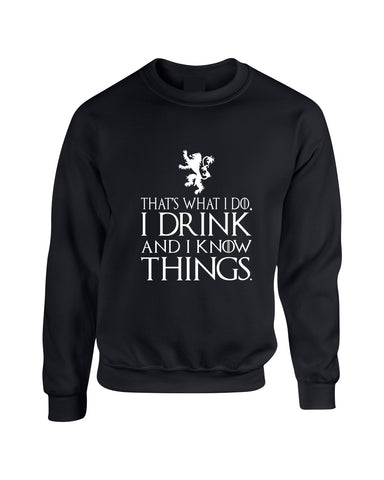 Adult Crewneck That What I Do I Drink And I Know White - ALLNTRENDSHOP