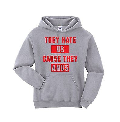 They Hate Us Cause They A**s Unisex Hoodie - ALLNTRENDSHOP - 4