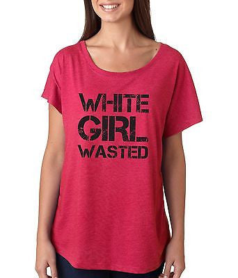 White Girl Wasted Women's Triblend Dolman - ALLNTRENDSHOP - 3