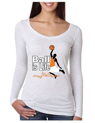 Basketball Ball Is Life Women's Long Sleeve Shirt - ALLNTRENDSHOP