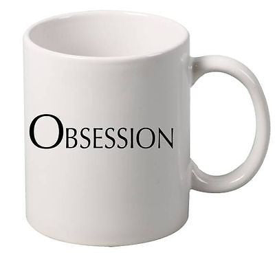 Obsession Mug - ALLNTRENDSHOP