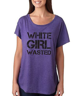 White Girl Wasted Women's Triblend Dolman - ALLNTRENDSHOP - 5