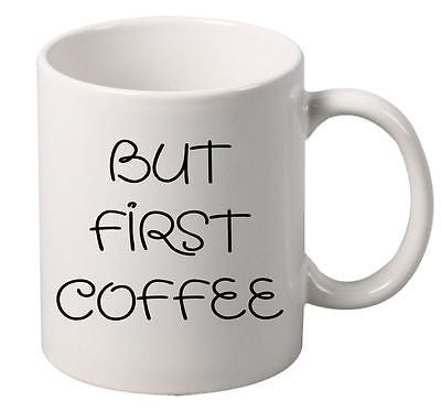 But First Coffee Mug - ALLNTRENDSHOP