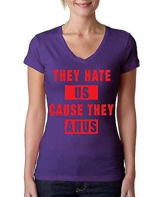 They Hate Us Cause They A**s Women's Sporty V Shirt - ALLNTRENDSHOP - 3