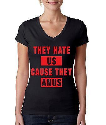 They Hate Us Cause They A**s Women's Sporty V Shirt - ALLNTRENDSHOP - 1