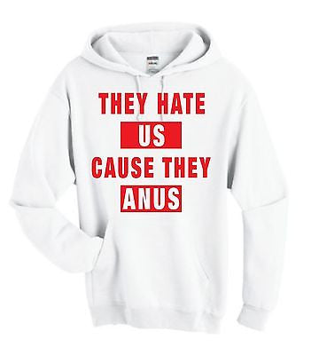 They Hate Us Cause They A**s Unisex Hoodie - ALLNTRENDSHOP - 2