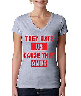 They Hate Us Cause They A**s Women's Sporty V Shirt - ALLNTRENDSHOP - 2