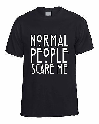 Normal People Scare Me T-shirt - ALLNTRENDSHOP - 1
