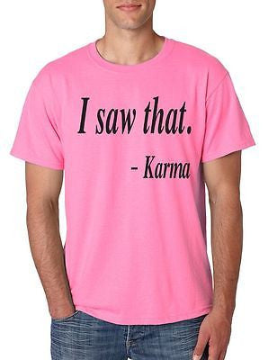 I Saw That Karma Men's T-Shirt - ALLNTRENDSHOP