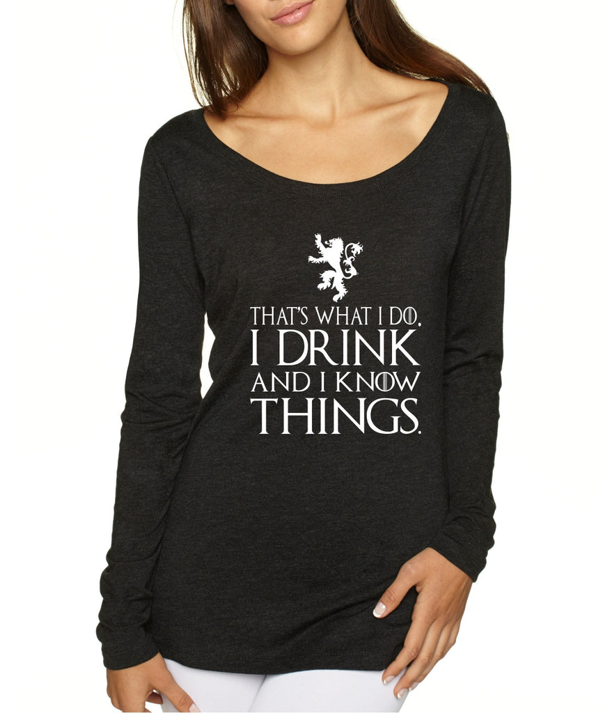 Women's Shirt That What I Do I Drink And I Know Things White - ALLNTRENDSHOP