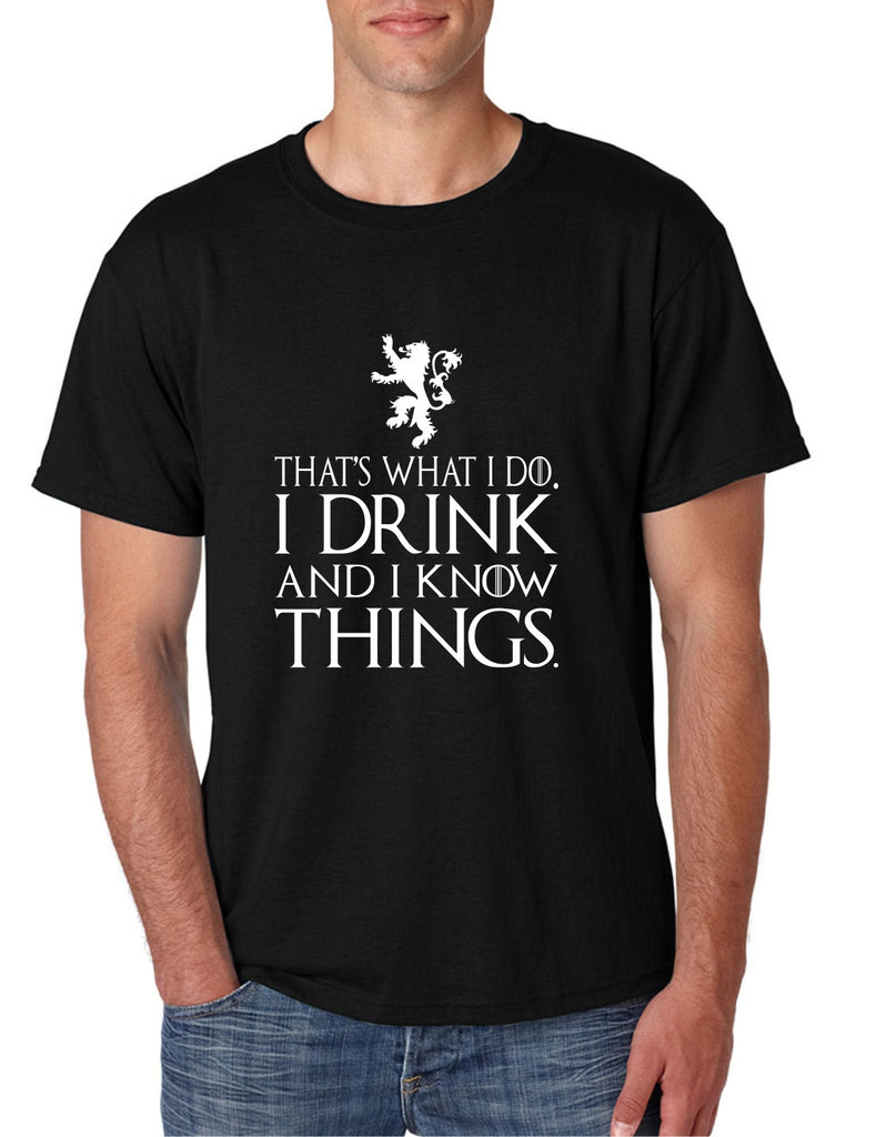 Men's T Shirt That What I Do I Drink And I Know Things White - ALLNTRENDSHOP