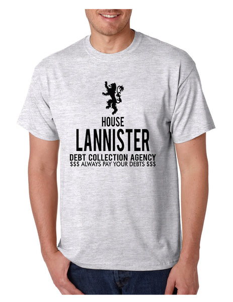 Men's T Shirt House Lannister Debt Collection Agency Funny