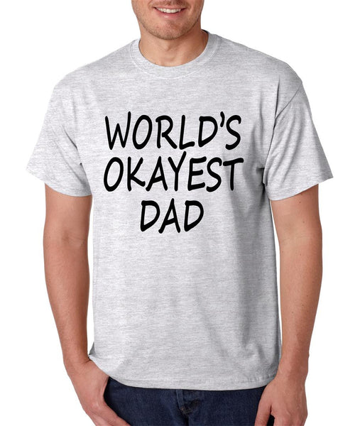 World's OKayest dad fathers day men t shirt - ALLNTRENDSHOP - 4