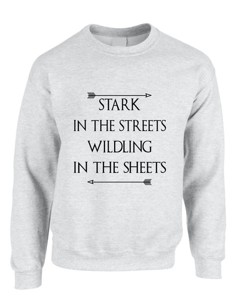 Stark in the streets wildling in the sheets womens Sweatshirt - ALLNTRENDSHOP - 3