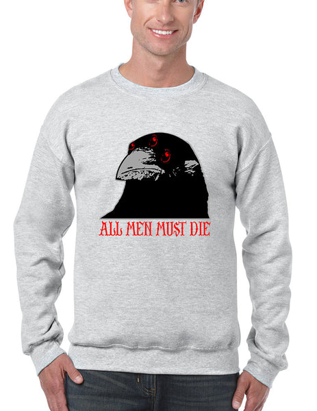 Three-eyed Crow All men must die men sweatshirt - ALLNTRENDSHOP - 6