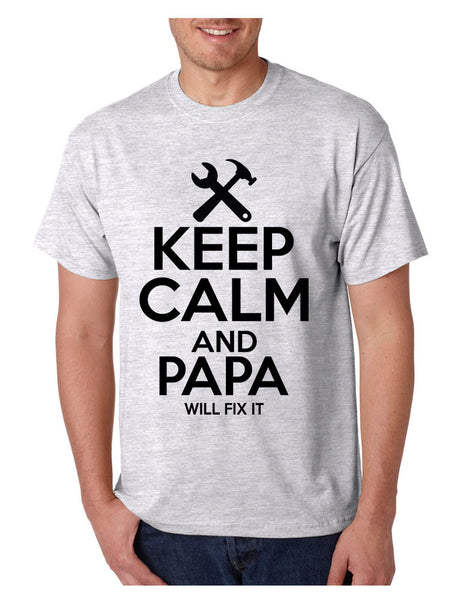 Men's T Shirt Keep Calm And Papa Will Fix It Grandpa Holiday Gift - ALLNTRENDSHOP - 6