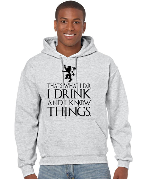 That What I Do I Drink And I Know Things men Hoodie - ALLNTRENDSHOP - 1