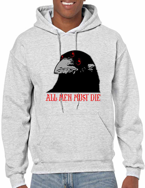 Three-eyed Crow All men must die men hooded sweatshirt - ALLNTRENDSHOP - 2
