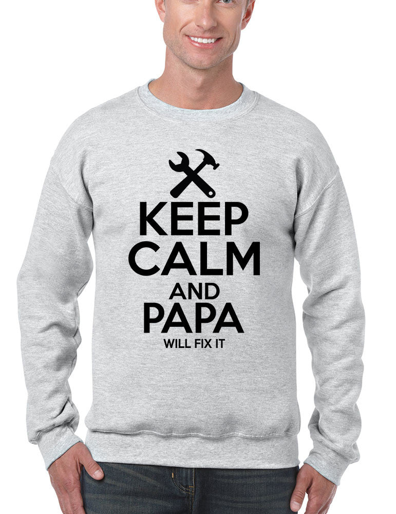 Men's Sweatshirt Keep Calm And Papa Will Fix It Papa Gift Idea Top - ALLNTRENDSHOP - 1