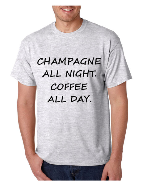 Men's T Shirt Champagne All Night Coffee All Day Cool Party Tee - ALLNTRENDSHOP - 5