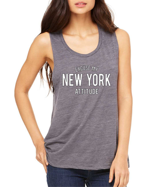 Women's Flowy Muscle Top Excuse My New York Attitude Funny Top - ALLNTRENDSHOP - 7