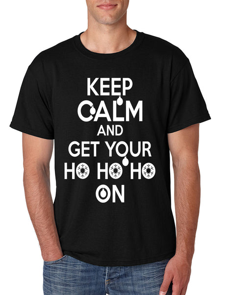 Men's T Shirt Keep Calm And Get Your Ho Ho Ho Ugly Christmas Top - ALLNTRENDSHOP - 3