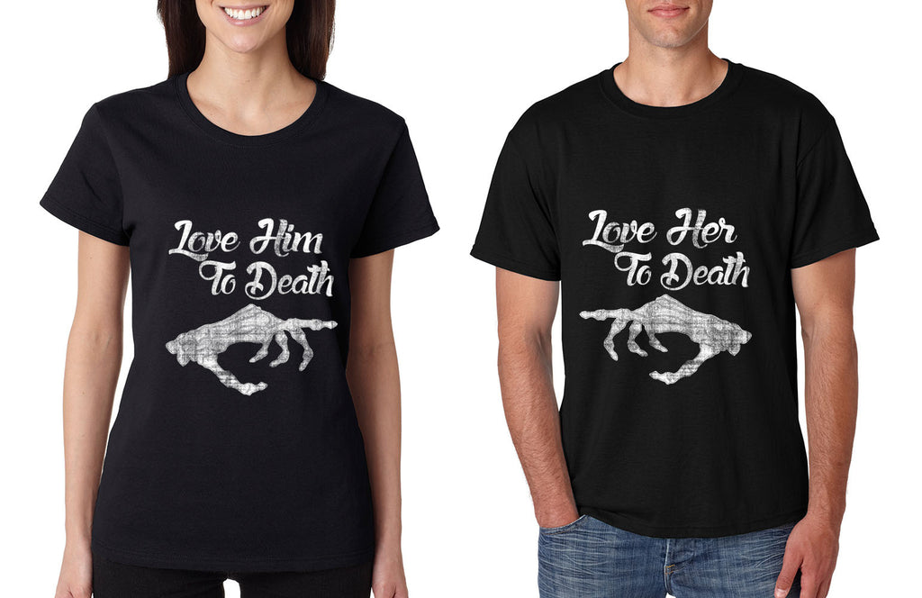Love her Love him to death Couple shirts Valentines day - ALLNTRENDSHOP - 1