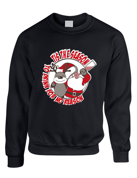 Adult Sweatshirt Tis The Season Drink No Reason Ugly Xmas - ALLNTRENDSHOP - 2
