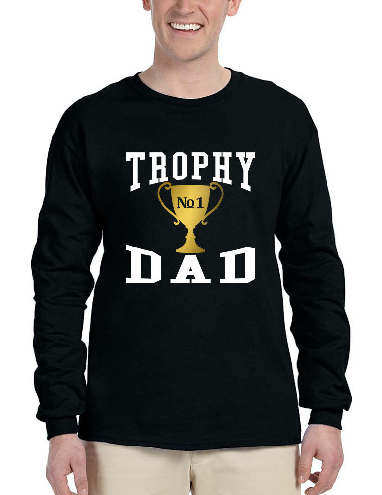 Men's Long Sleeve Shirt Trophy Dad Love Father Daddy Cool Gift - ALLNTRENDSHOP - 1