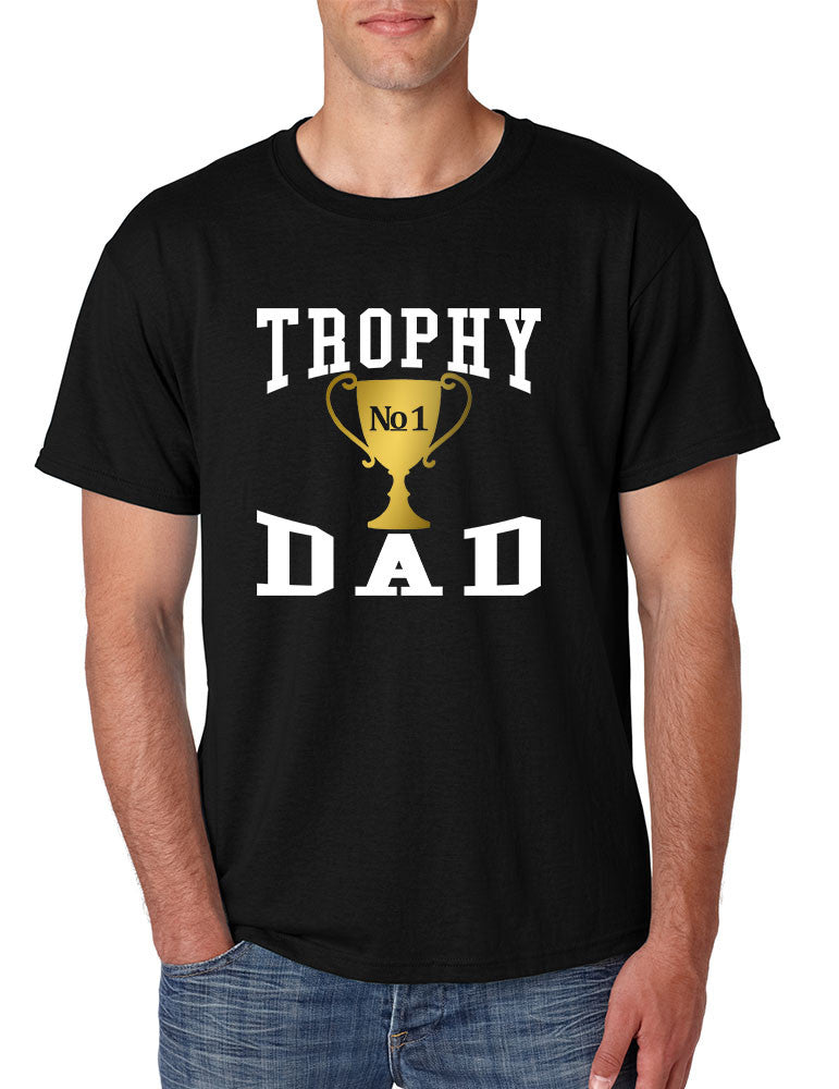 Men's T Shirt Trophy Dad Love Father Shirt Daddy Cool Gift - ALLNTRENDSHOP - 1