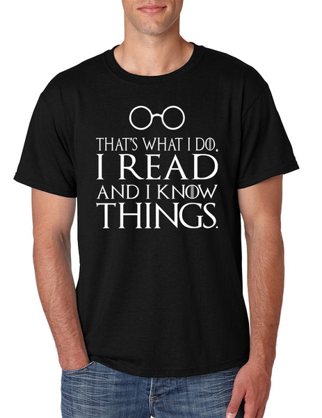 Men's T Shirt That's What I Do I Read And Know Things Cool