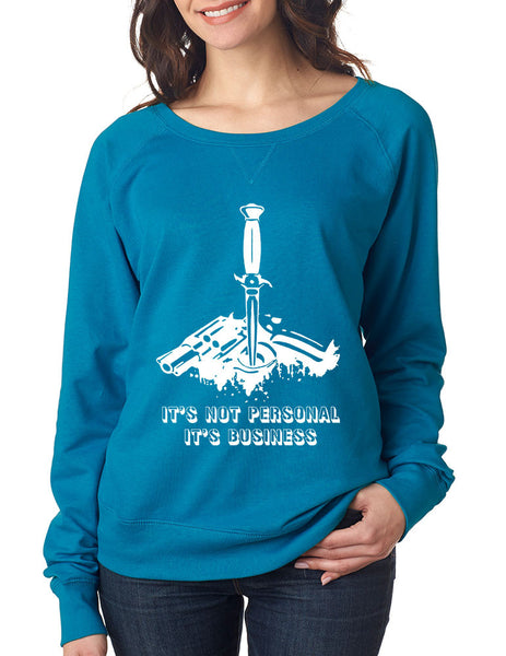 Women's Long Sleeve It's Not Personal It's Business Fun Top - ALLNTRENDSHOP - 2