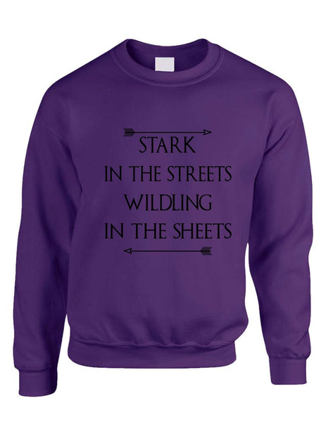 Stark in the streets wildling in the sheets womens Sweatshirt - ALLNTRENDSHOP - 8