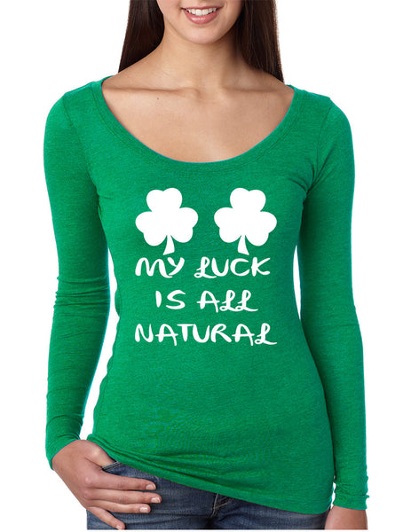 Women's Shirt My Luck Is All Natural Shamrock St Patrick's Top