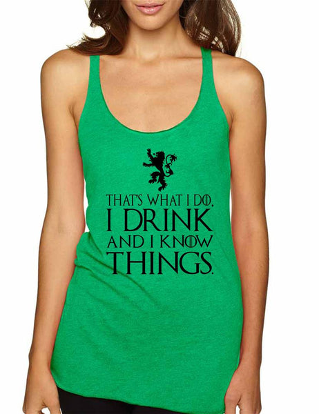 That What I Do I Drink And I Know Things Women Triblend Tanktop - ALLNTRENDSHOP - 5