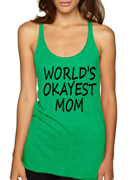 World's OKayest mom mothers day Women Triblend Tanktop - ALLNTRENDSHOP - 5