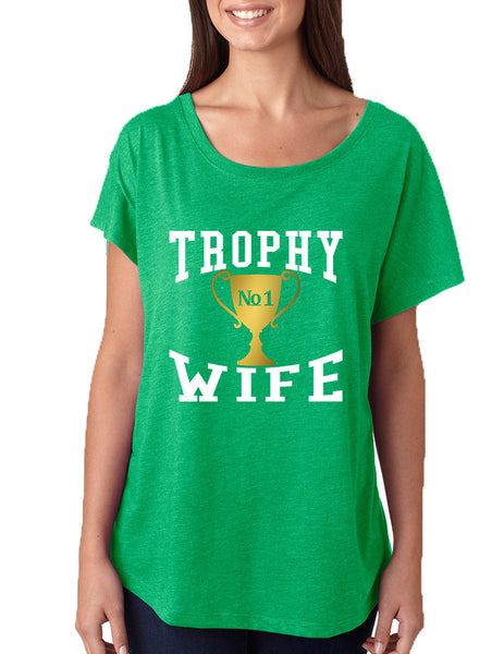 Women's Dolman Shirt Trophy Wife Cool Xmas Love Holiday Gift - ALLNTRENDSHOP - 2