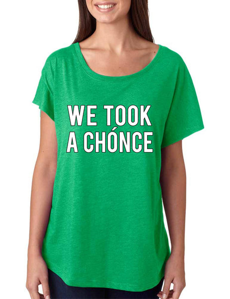 Niall Horan We took a chonce Women's Tri-Blend Dolman - ALLNTRENDSHOP - 2