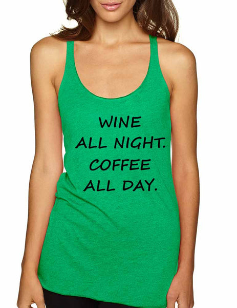 Women's Tank Top Wine All Night Coffee All Day Drunk Cool Tee - ALLNTRENDSHOP - 2