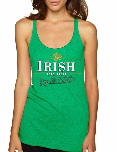 Irish or not buy me a shot St patrick women tanktop - ALLNTRENDSHOP - 2