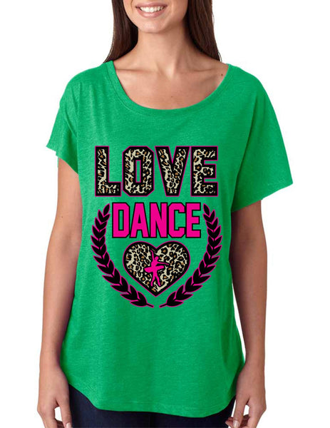 Love Dance Leopard Womens Tri-Blend Dolman shirt - ALLNTRENDSHOP - 5